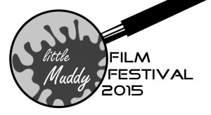 Call for Submissions: The Little Muddy Film & Media Festival